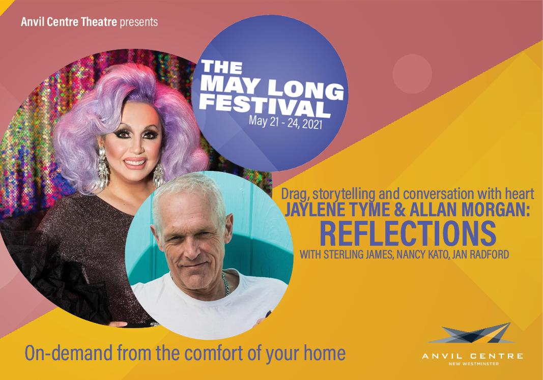The May Long Festival: Jaylene Tyme & Allan Morgan: Reflections